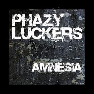 PhazyLuckers - Amnesia EP - cover artwork